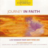 Journey In Faith - Live Worship From New Wine 2002 packshot