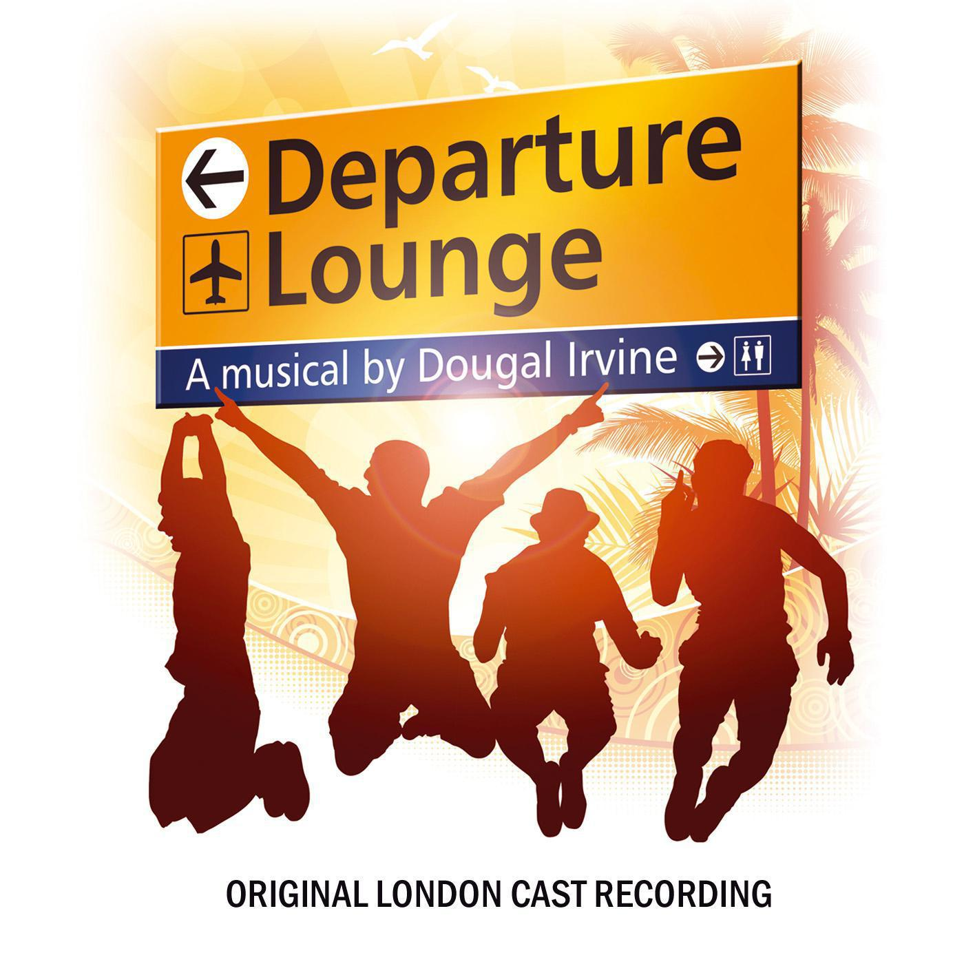 Departure Lounge (Original London Cast Recording)