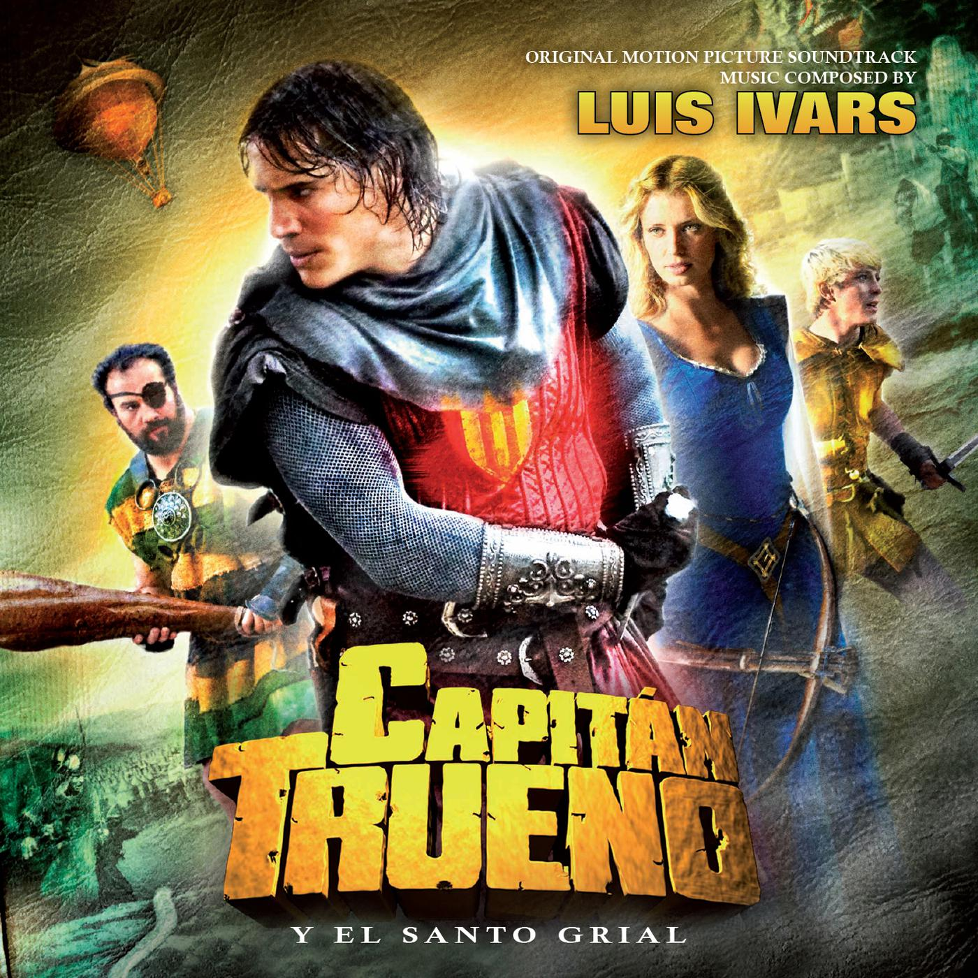 Capitán Trueno y el Santo Grial (Captain Thunder and the Holy Grail) [Original Motion Picture Soundtrack]