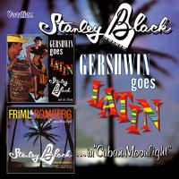Gershwin Goes Latin & Friml and Romberg in Cuban Moonlight packshot