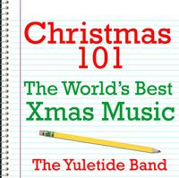 Christmas 101 - The World's Best Xmas Music packshot