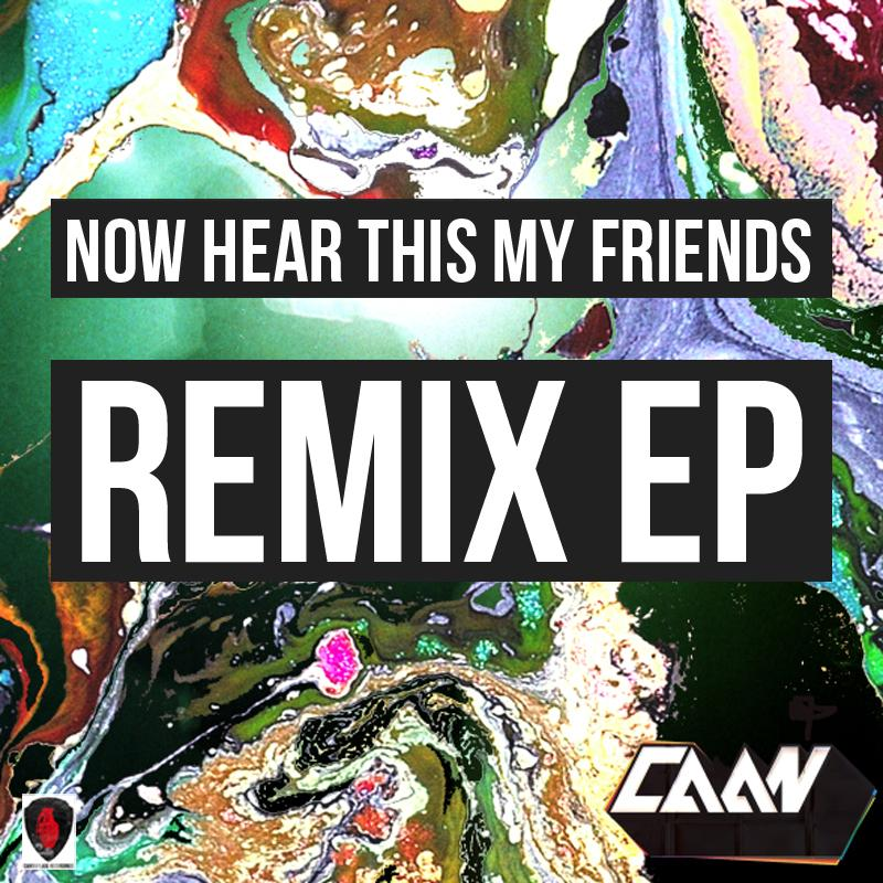 Now Hear This My Friends Remix EP