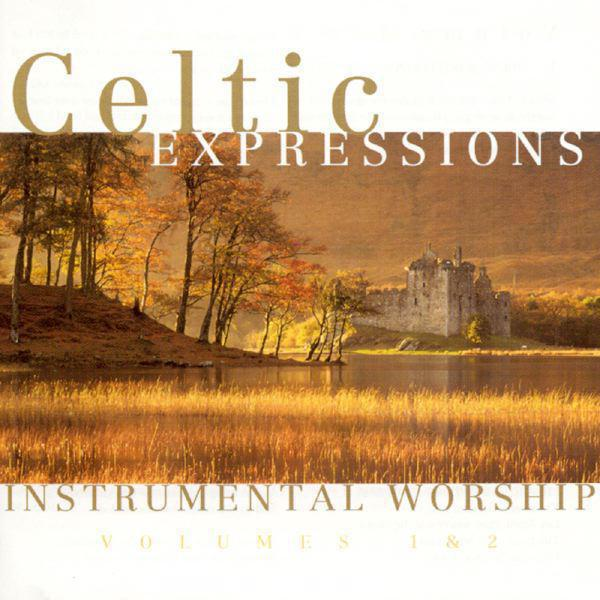 Celtic Expressions - Instrumental Worship (Volumes 1 & 2)