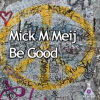 Be Good - Single packshot