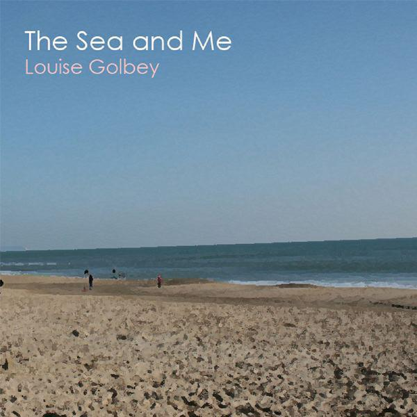 The Sea And Me - Single