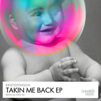 Takin' Me Back - EP packshot