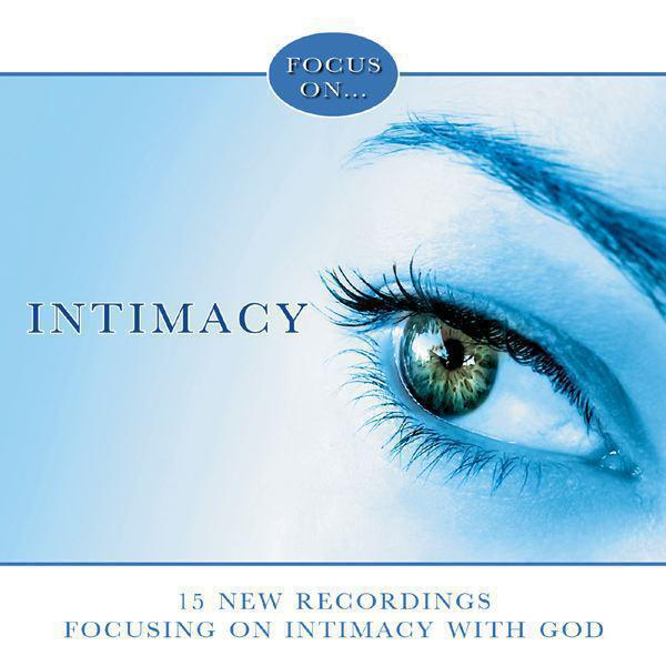 Focus On...Intimacy