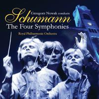 Grzegorz Nowak Conducts Schumann - The Four Symphonies packshot