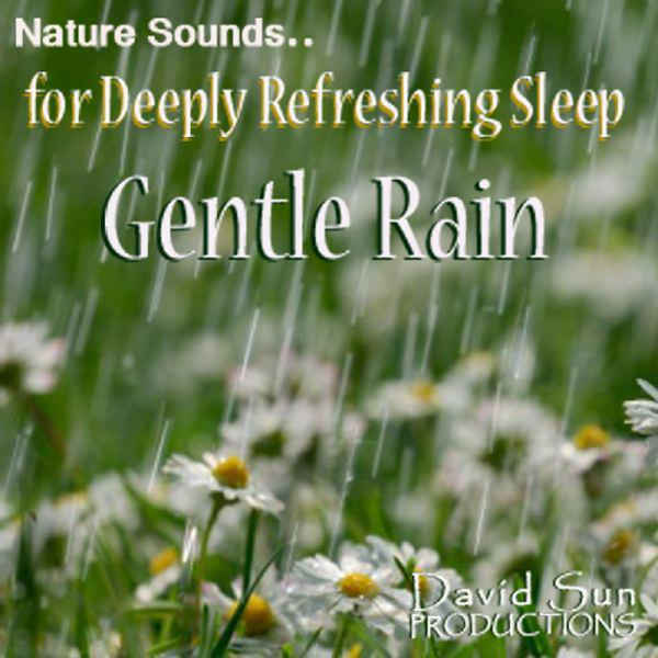 Nature Sounds For Deeply Refreshing Sleep: Gentle Rain