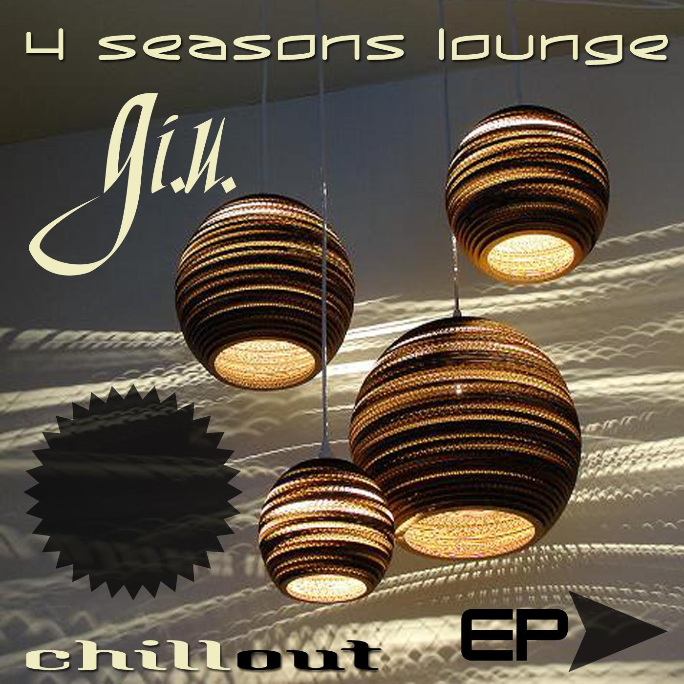 4 Seasons Lounge - EP
