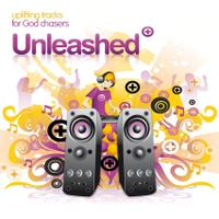 Unleashed: Uplifting Tracks for God Chasers packshot