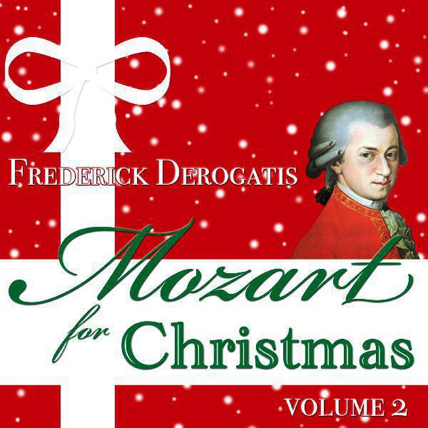 Mozart For Christmas (Volume 2)