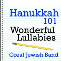 Hanukkah 101 - Wonderful Lullabies packshot