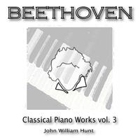 Beethoven Classical Piano Works (Volume Three) packshot