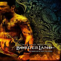 Borderland: Music from the Original Motion Picture packshot