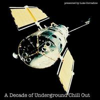 A Decade Of Underground Chillout packshot