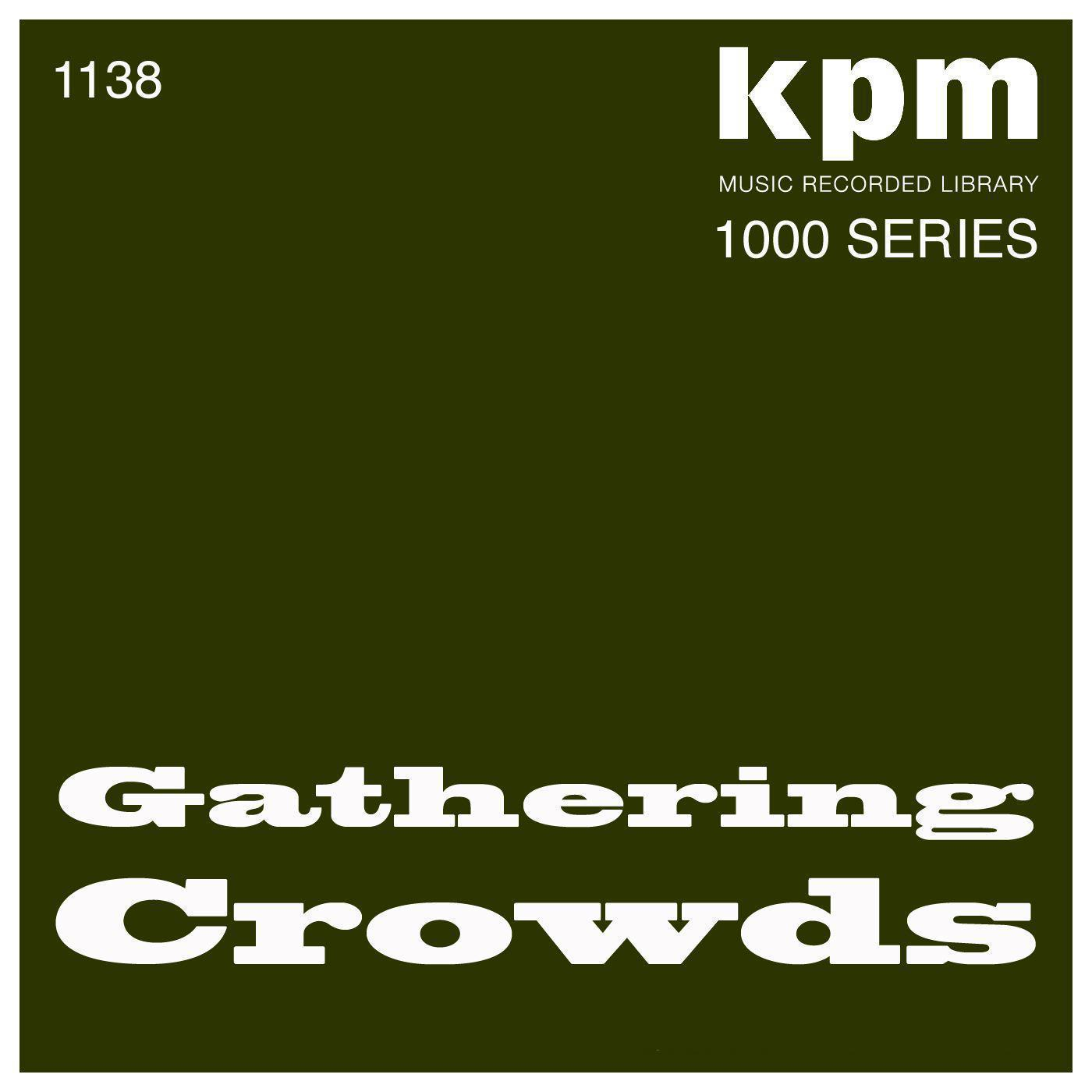 KPM 1000 Series: Gathering Crowds