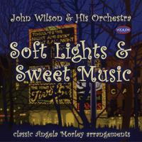 Soft Lights & Sweet Music - Classic Angela Morely Arrangements packshot