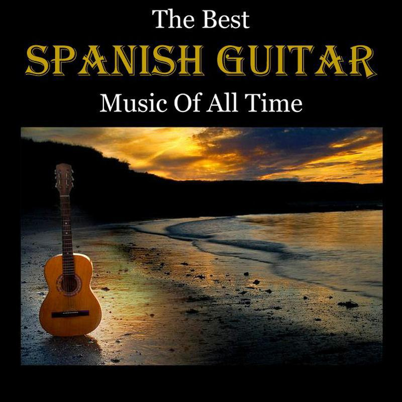The Best Spanish Guitar Music Of All Time