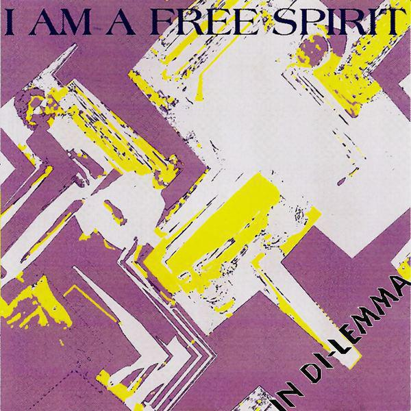 I Am A Free Spirit - Single