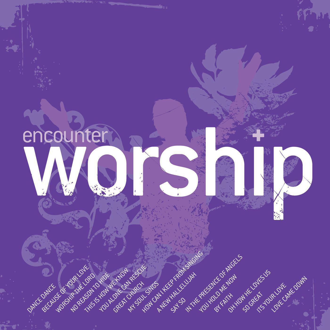Encounter Worship 4