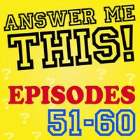 Answer Me This! (Episodes 51-60) packshot