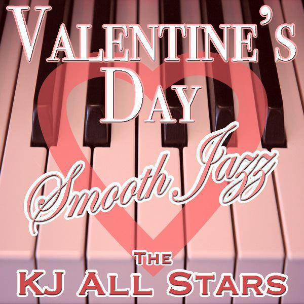 Valentine's Day Smooth Jazz (Volume 1)