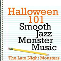 Halloween 101 - Smooth Jazz Monster Music packshot