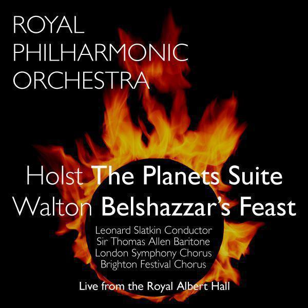 Holst: The Planets Suite - Walton: Belshazzar's Feast