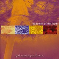 Seasons Of The Soul - Gentle Music To Quiet The Spirit packshot