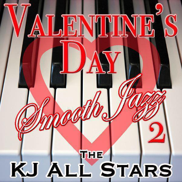 Valentine's Day Smooth Jazz (Volume 2)
