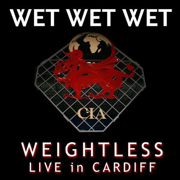 Weightless (Live In Cardiff 2007) - Single