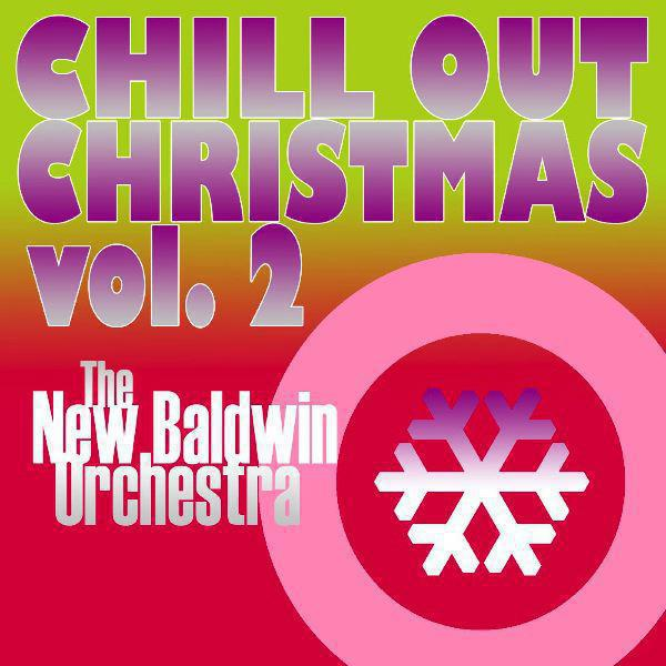 Chill Out Christmas (Volume Two)