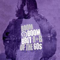 Brit R&B of the 60's - Boom Boom packshot