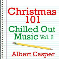 Christmas 101 - Chilled Out Music Vol. 2 packshot