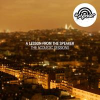A Lesson From The Speaker - The Acoustic Sessions packshot