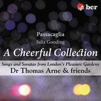 A Cheerful Collection - Songs and Sonatas from London's Pleasure Gardens packshot