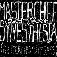 Masterchef Synesthesia (Buttery Biscuit Bass) - Single packshot