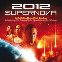 2012 Supernova: The Sci-Fi Film Music of Chris Ridenhour packshot