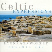 Celtic Expressions - Hymns & Worship (Volumes 3 & 4) packshot