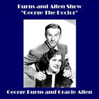 "Burns and Allen Show - ""George The Doctor"" - EP packshot"