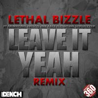 Leave It Yeah (Remix) [feat. Frimpong, JME, Scrufizzer, Face, Frisco & Flowdan] [feat. Flowdan, Frisco, Face, Scrufizzer, JME & Frimpong] - Single packshot