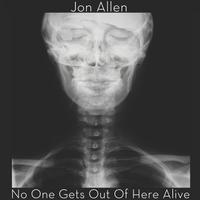 No One Gets Out of Here Alive (Radio Edit) - Single packshot