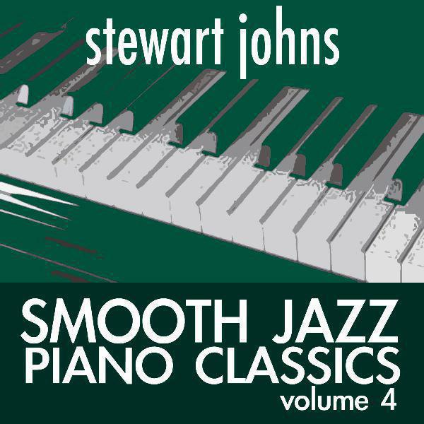 Smooth Jazz Piano Classics (Volume Four)