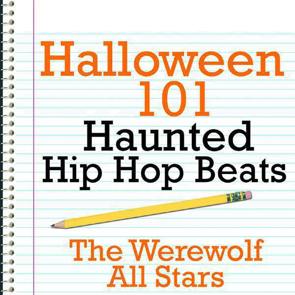 Halloween 101 - Haunted Hip Hop Beats