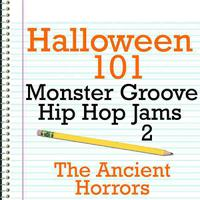 Halloween 101 - Monster Groove Hip Hop Jams 2 packshot