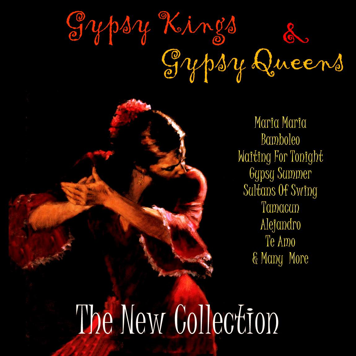 Gypsy Kings & Gypsy Queens: The New Collection