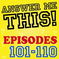 Answer Me This! (Episodes 101-110) packshot