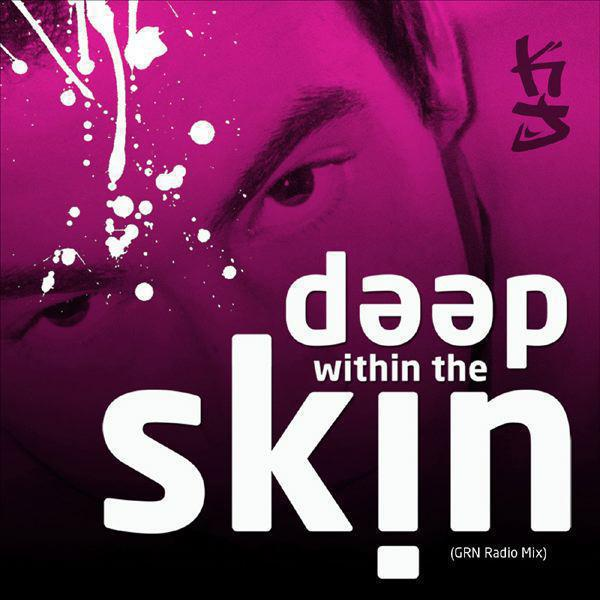 Deep Within The Skin (GRN Radio + Instrumental mix) - Single
