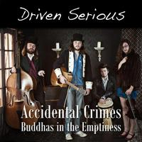 Accidental Crimes / Buddhas in the Emptiness - Single packshot
